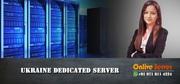 Grab the best of Ukraine Dedicated Server